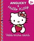 HELLO KITTY VELKÁ KNIHA ÚKOLŮ - ANGLIČTINA S HELLO KITTY pro děti od 3 let